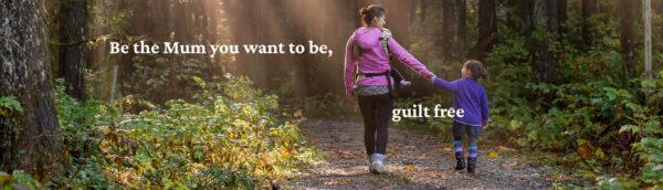 Guilt Free Mum